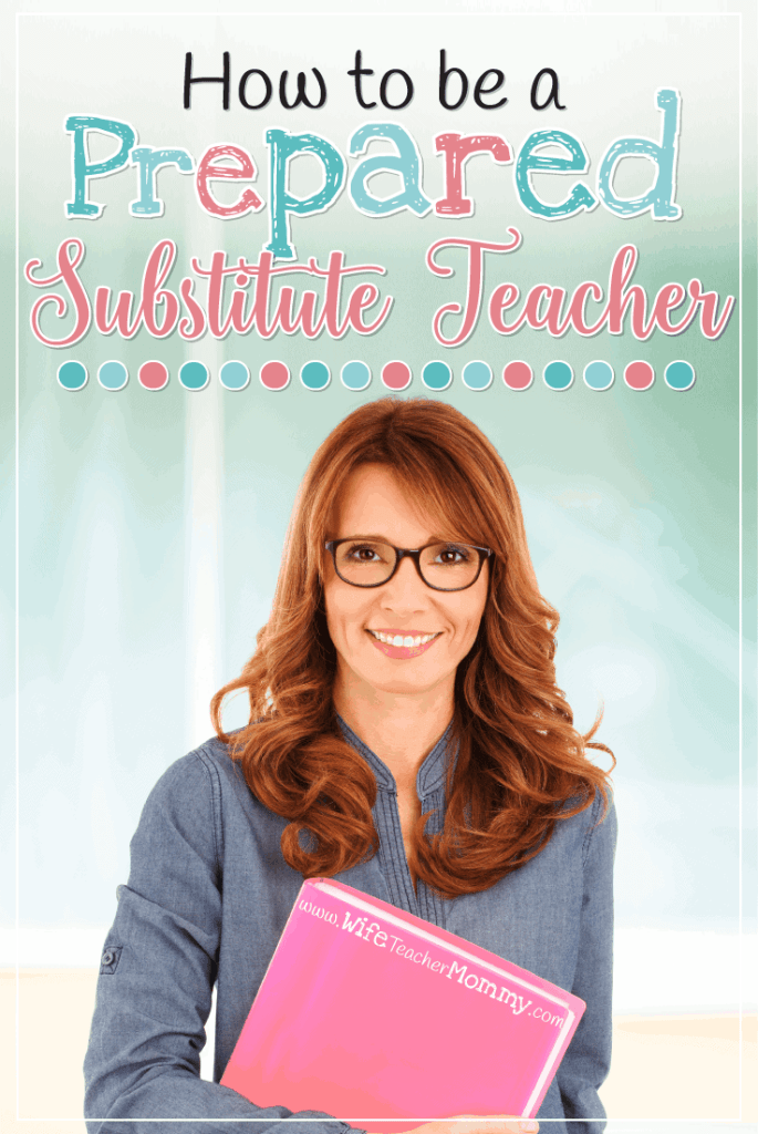 Are you a substitute teacher? Learn some tricks that will help you be prepared for whatever will come your way! #substituteteaching #substituteteacher
