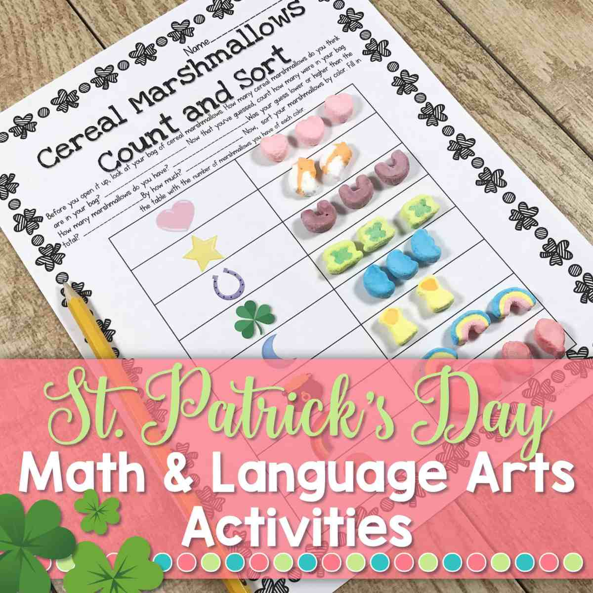 Math & Language Arts with Lucky Charms is perfect for St. Patrick's Day in the classroom!