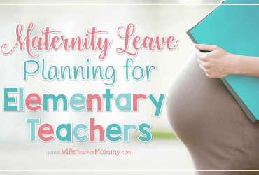 Maternity Leave Planning for Elementary Teachers