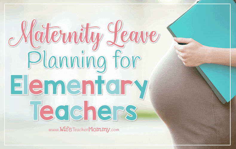 Are you preparing for a maternity leave? These proven tips from teacher moms will help you prepare now so you can enjoy your bundle of joy!