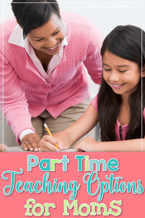 Part-Time Teaching Options for Moms