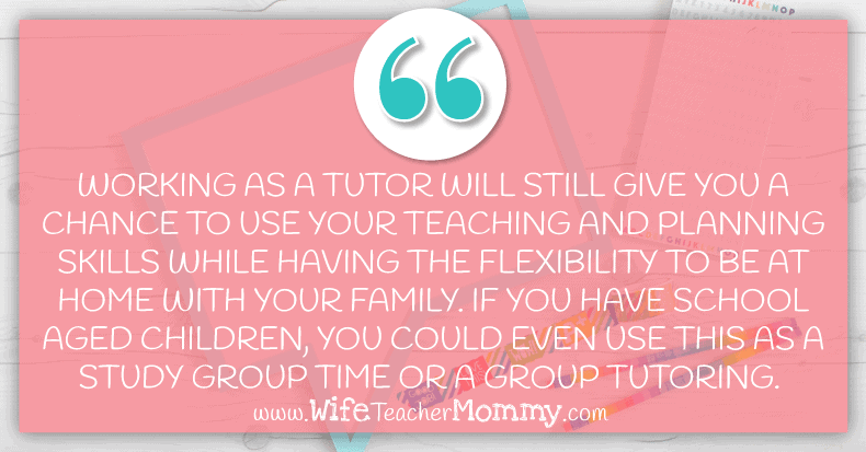 Working as a tutor can be a great part time teaching option for moms!