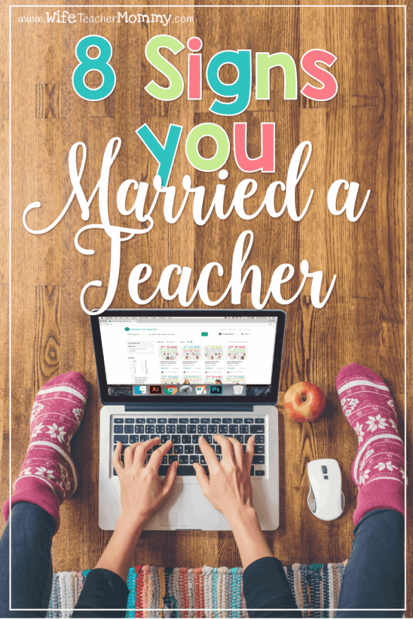 8 Signs You Married a Teacher