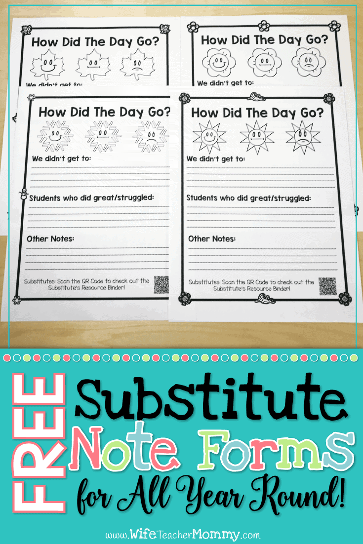 Get your substitutes to leave you detailed notes with our FREE substitute note forms for the entire year! Put them in your sub binder or with your sub plans and leave them every time you have a substitute. Then rest easy knowing you'll know how the day went while you were away! Fall, Spring, Winter, and Summer forms included! #subplans #subbinder