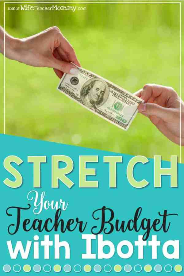 Stretching your Teacher Budget with Ibotta