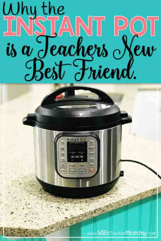 Teacher dinners! Life is hectic for teachers, and sometimes it is hard to get dinner on the table! This is why every teacher should need (and use) an Instant Pot. #teacherdinners #teacherrecipes #teacherlife #instantpot