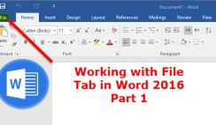 Working with File tab in word 2016