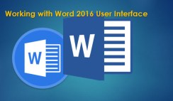 Working with word 2016 user interface