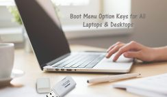Boot Menu Option Keys & System Bios Keys For all Laptops and Desktops