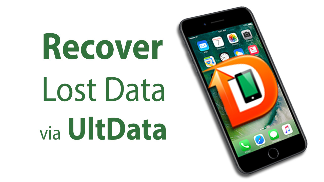 How to Recover lost or deleted Data of iPhone 7\/6\/5\/4 via UltData iPhone Data Recovery