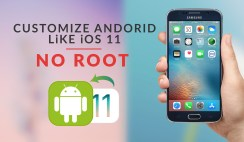 How to Customize Android Device Just Like iOS 11 (No root)