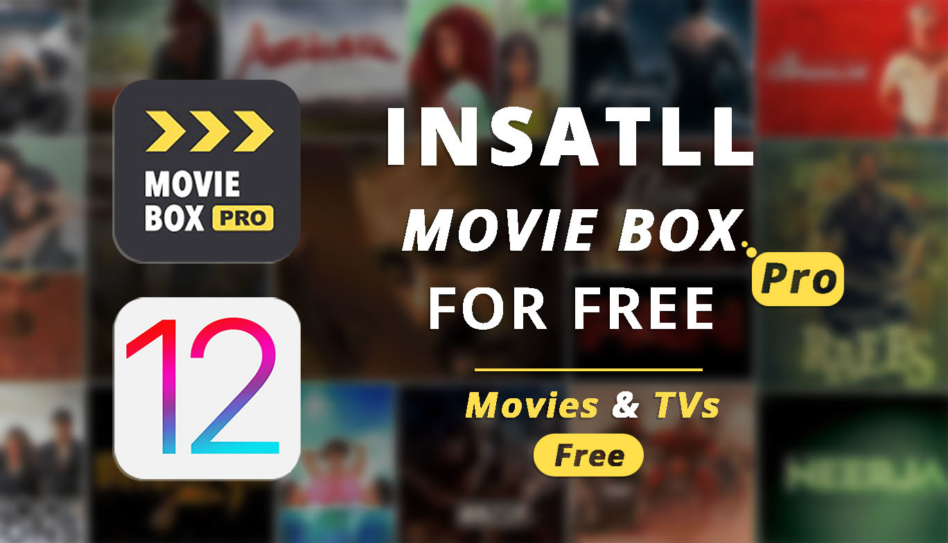 How To Install Movie Box Pro Free On Ios Devices Vip Version