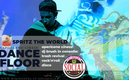 Spritz The World: apericena e dj Brush ai controlli al Wiki Hostel Social Club!