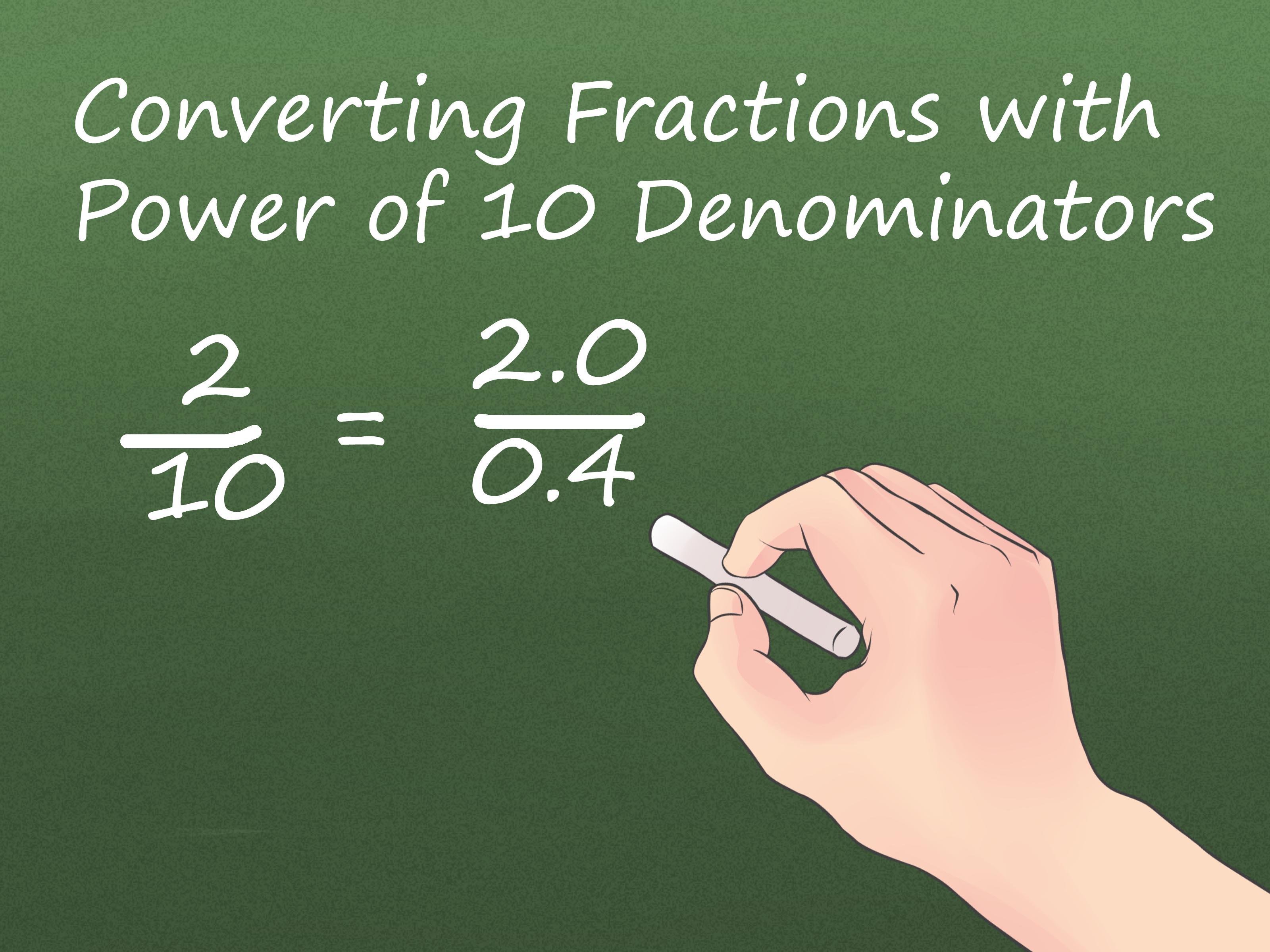 4 Easy Ways To Convert Fractions To Decimals