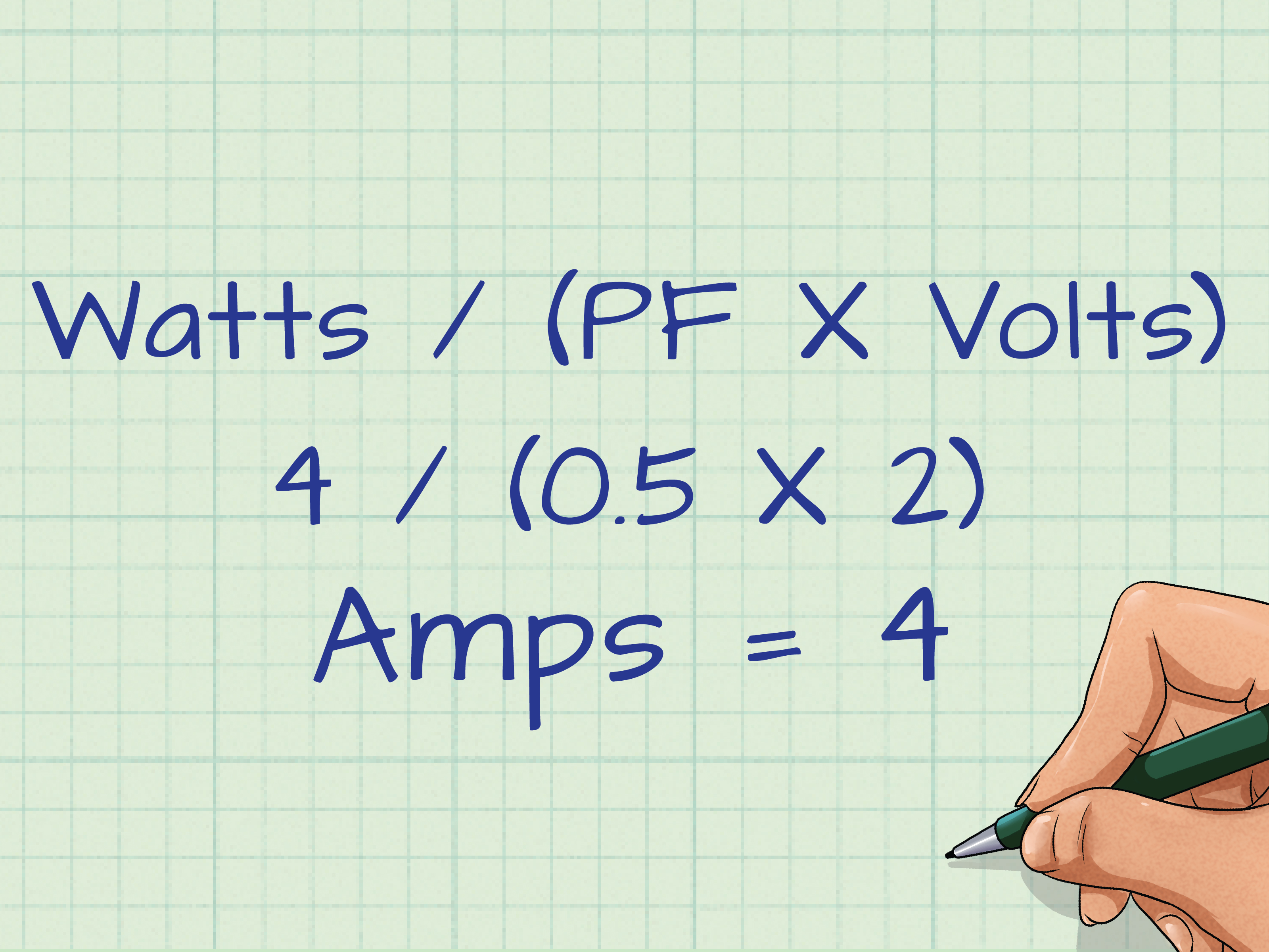 3 Ways To Convert Watts To Amps