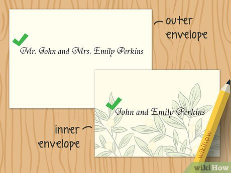 5 Ways To Address Wedding Invitations A Family Wikihow