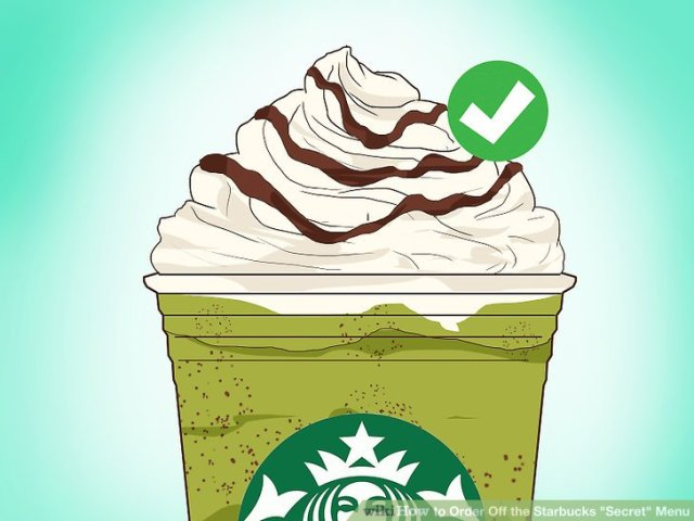 "Order Off the Starbucks ""Secret"" Menu Step 14.jpg"