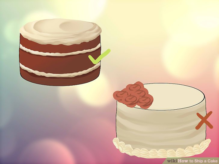 How to Ship a Cake  7 Steps  with Pictures    wikiHow Image titled Ship a Cake Step 1