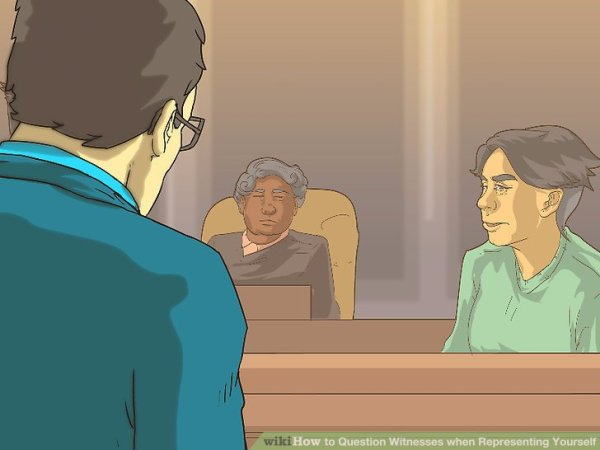 How to Question Witnesses when Representing Yourself