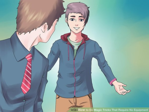 5 Ways to Do Magic Tricks That Require No Equipment - wikiHow