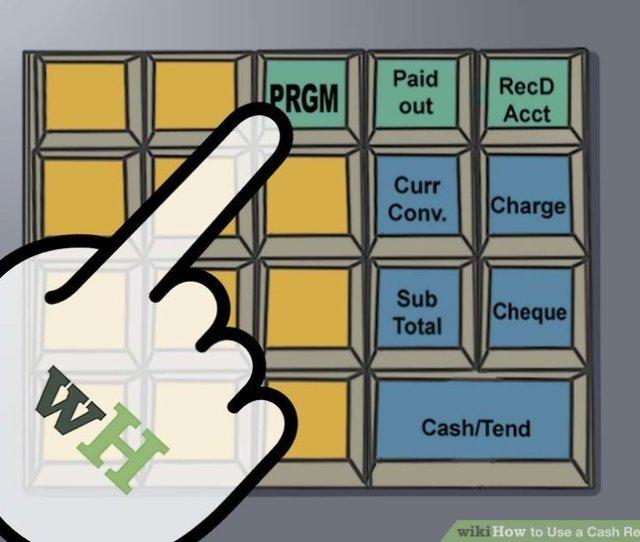 Image Titled Use A Cash Register Step 6
