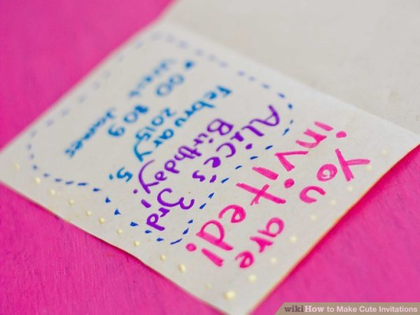 How to Make Cute Invitations: 14 Steps (with Pictures ...