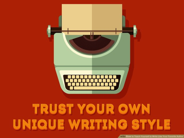 How to Teach Yourself to Write Like Your Favorite Author: 30 Steps