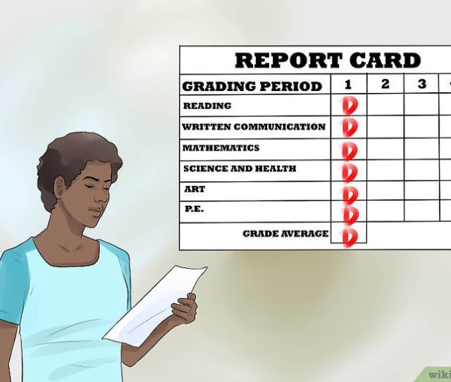 Berjudul Talk To A Parent About A Bad Grade On Your Report Card Step