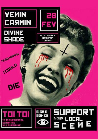 Concert Venin Carmin + Divine Shade