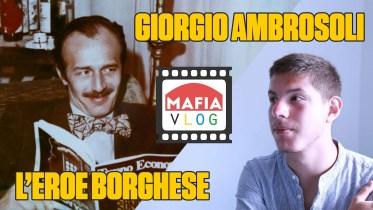 giorgio ambrosoli mafiavlog