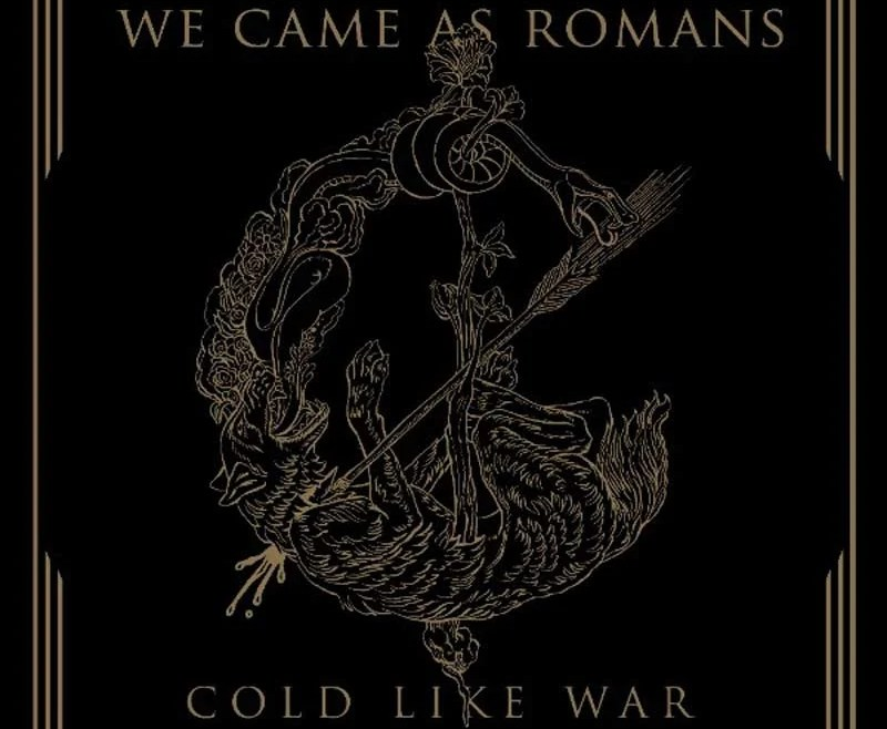 We Came As Romans, álbum Cold Like War
