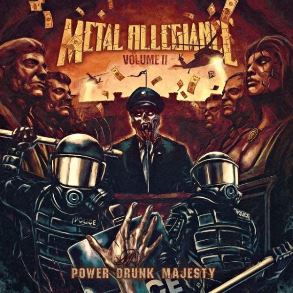 Metal Allegiance - Volume II - Power Drunk Majesty