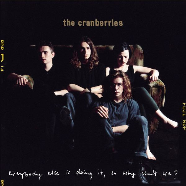 The Cranberries - Everybody Else Is Doing It, So Why Can't We? 25 anos de lançamento