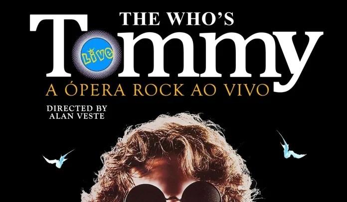 Cartaz da ópera rock Tommy. Baseada nos trabalhos do The Who