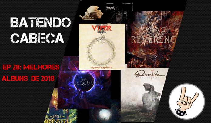 Podcast Batendo Cabeça comenta melhores discos de 2018 com fundador do Wikimetal