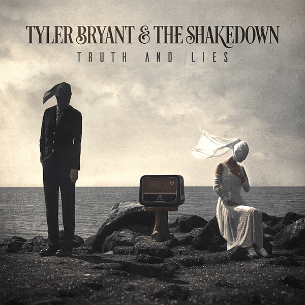 Tyler Bryant & The Shakedown - Truth & Lies