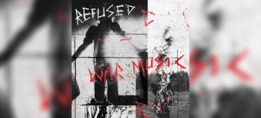 Refused lança álbum War Music