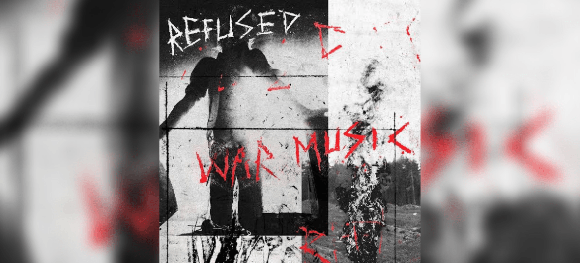 Refused lança álbum War Music