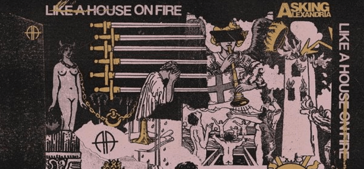 "Capa de ""Like A House On Fire"", do Asking Alexandria"