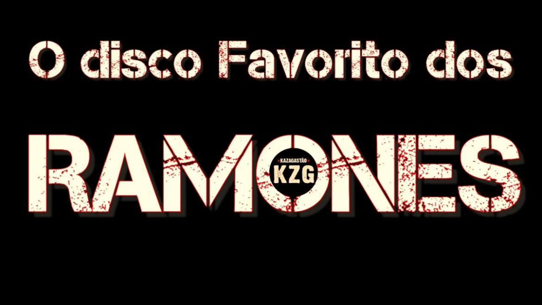 """O Favorito"": Ramones"