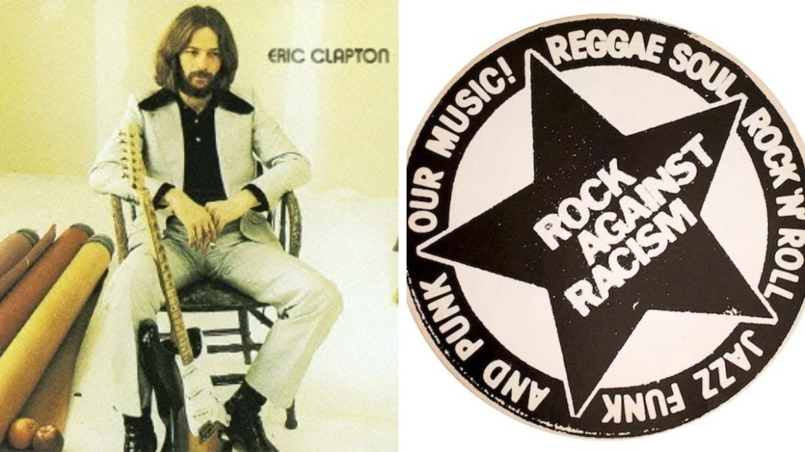 Eric Clapton e Rock Against Racism