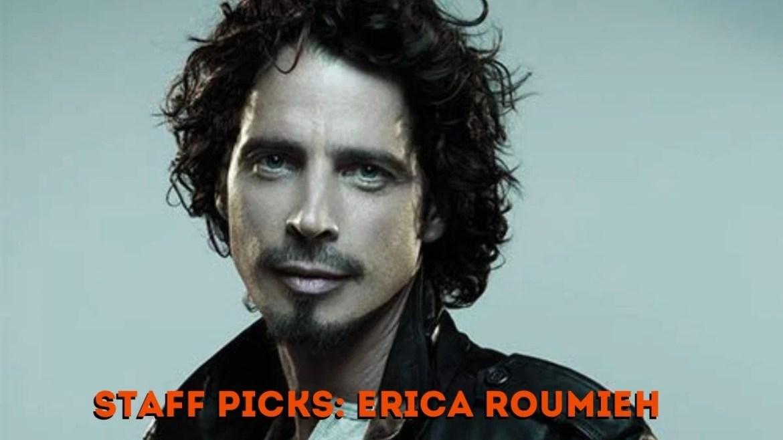 Chris Cornell no Staff Picks da Erica