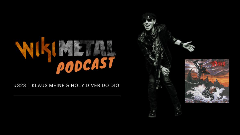 Klaus Meine e 'Holy Diver', do Dio, no podcast do Wikimetal