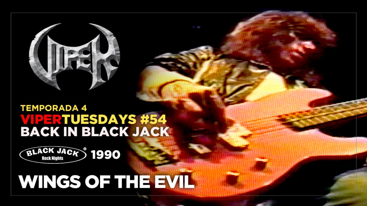 Wings Of The Evil - Back in Black Jack 1990 - VIPER Tuesdays