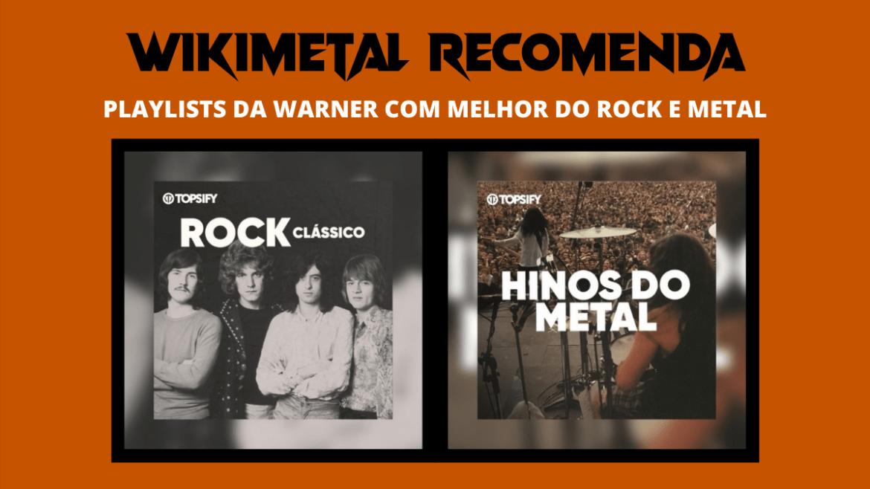 Wikimnetal Recomenda: Playlists de rock e metal da Warner