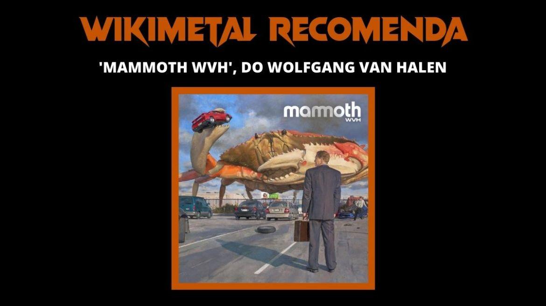 Wikimetal Recomenda Mammoth WVH