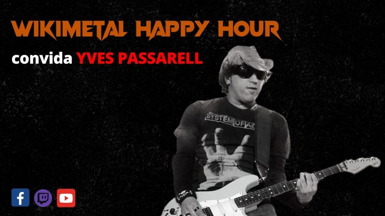 The Wikimetal Happy Hour com Yves Passarell