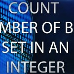 Count Number of Bits Set in an Integer