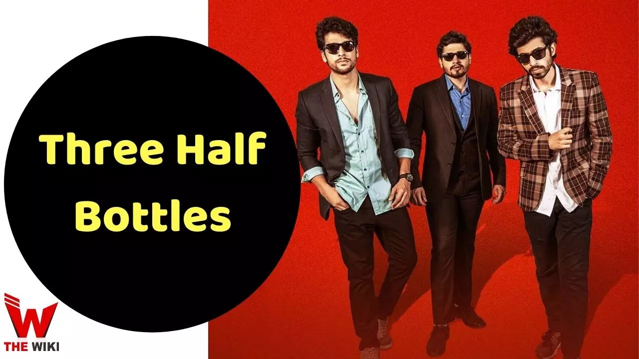 Three Half Bottles (Zee5)
