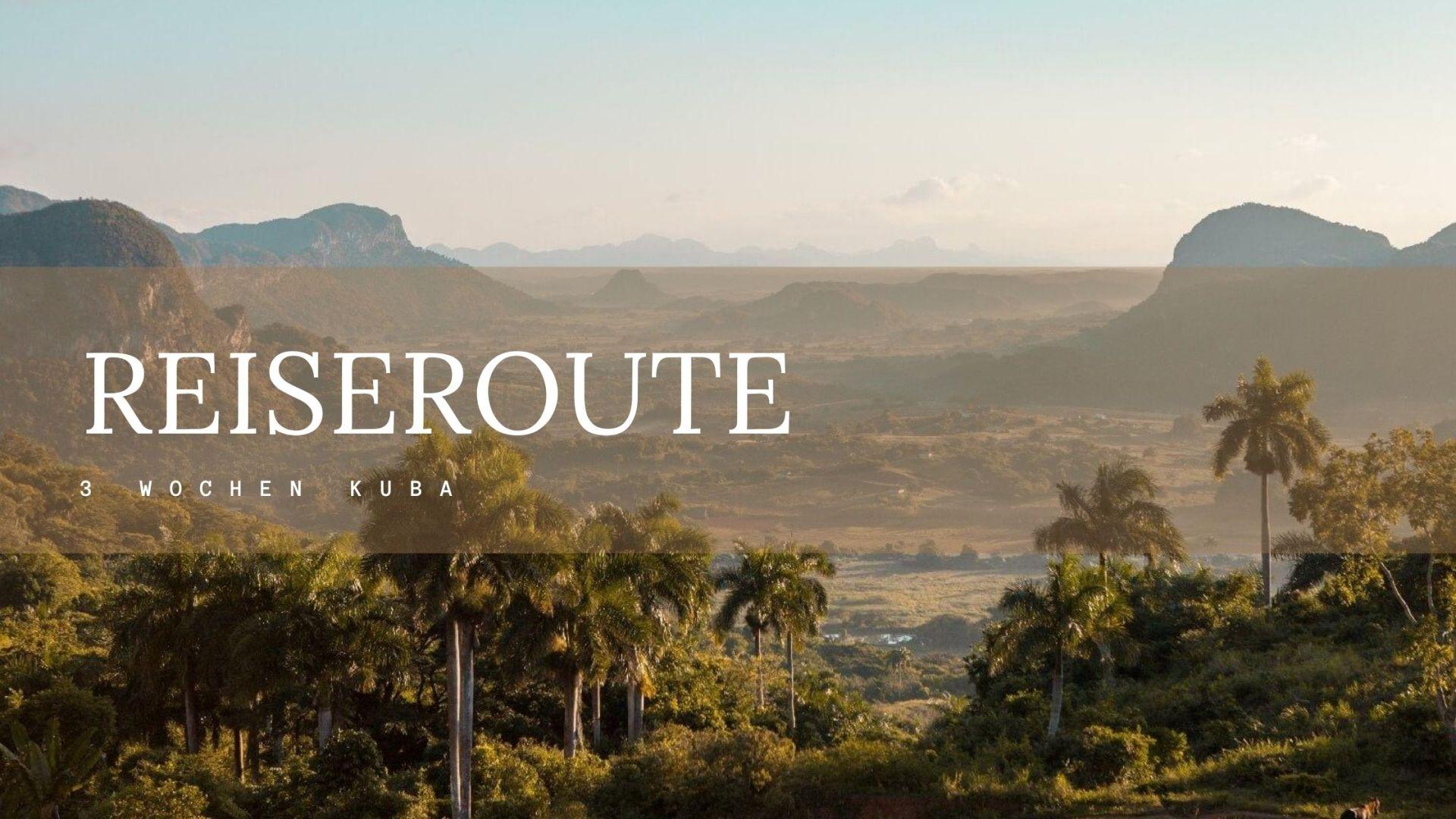 Titelbild Reiseroute Kuba